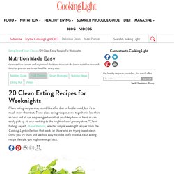 Nutrition Made Easy - 20 Clean Eating Recipes for Weeknights