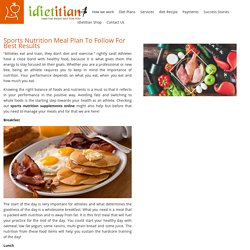 Sports Nutrition Meal Plan To Follow For Best Results