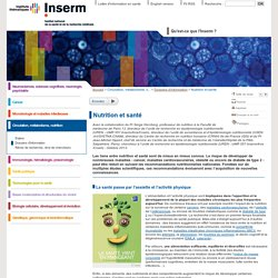 Nutrition et santé / Le site de l'Inserm
