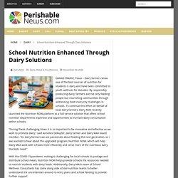 School Nutrition Enhanced Through Dairy Solutions - Perishable News