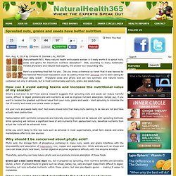 Better nutrition found in sprouted nuts, grains and seeds