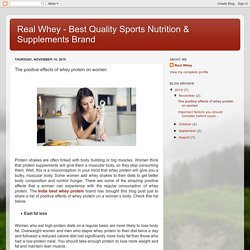 Real Whey - Best Quality Sports Nutrition & Supplements Brand: The positive effects of whey protein on women