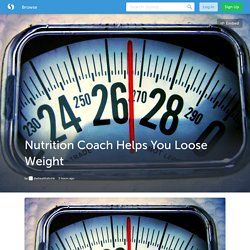 Nutrition Coach Helps You Loose Weight