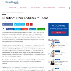 Nutrition and Their Uses - From Toddlers to Teens