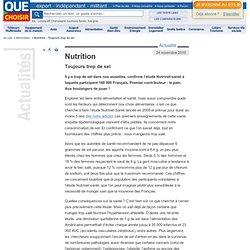 QUE CHOISIR 24/11/10 Nutrition - Toujours trop de sel