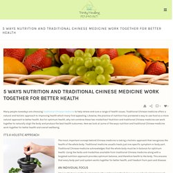 How Nutrition and Traditional Chinese Medicine Go Hand in Hand