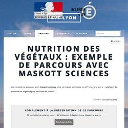 Nutrition des végétaux : exemple de parcours avec Maskott sciences - SVT Lyon