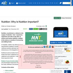 Nutrition: Why Is Nutrition Important?