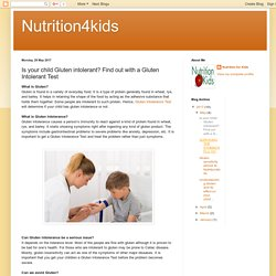Nutrition4kids: Is your child Gluten intolerant? Find out with a Gluten Intolerant Test