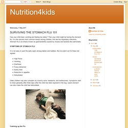SURVIVING THE STOMACH FLU 101 – Nutrition4kids