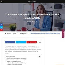Ultimate Guide Of Nutritional Deficiencies That Cause Anxiety