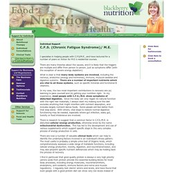 C.F.S. (Chronic Fatigue Syndrome)/ M.E. : Nutritional Therapy. Sally Whitman Experienced Nutritionist