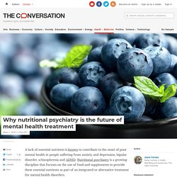 Why nutritional psychiatry is the future of mental health treatment