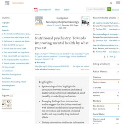 Nutritional psychiatry: Towards improving mental health by what you eat