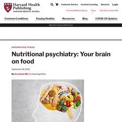 Nutritional psychiatry: Your brain on food