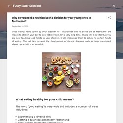 Why do you need a nutritionist or a dietician for your young ones in Melbourne?