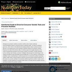Nutritionist Guide to Direct-to-Consumer Genetic Tests and P... : Nutrition Today
