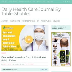 Deal with Coronavirus from A Nutritionist Point of View - TabletShablet
