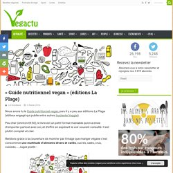 « Guide nutritionnel vegan » (éditions La Plage) – Vegactu
