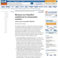 QUE CHOISIR 15/04/13 Menaces sur l'équilibre nutritionnel en restauration scolaire : Lettre ouverte à Jean-Marc AYRAULT
