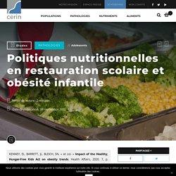 Politiques nutritionnelles en restauration scolaire et obésité infantile