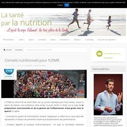 Conseils nutritionnels pour l'UTMB - Actualités