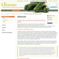 Adolescent : des besoins nutritionnels plus élevés - Adolescents - Jeunes 0-17 ans - Étapes de la vie