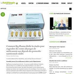 Comment Big Pharma falsifie les études pour engendrer des ventes ubuesques de médicaments aux dépends des protocoles nutritionnels validés