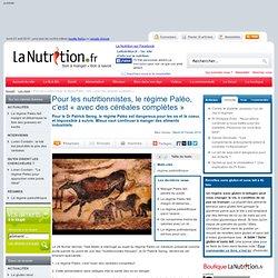 Pour les nutritionnistes, le régime Paléo, c'est « avec des céréales complètes »