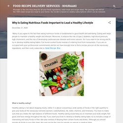 Why Is Eating Nutritious Foods Important to Lead a Healthy Lifestyle