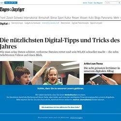 Die nützlichsten Digital-Tipps und Tricks des Jahres - News Digital: Internet & Gesellschaft