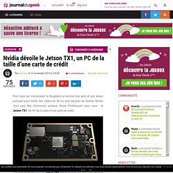 Nvidia dévoile le Jetson TX1, un PC de la taille d'une carte de crédit