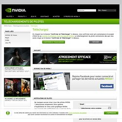 NVIDIA - Téléchargements de pilotes