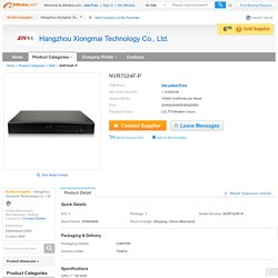 NVR7024F-P, View made in china, XIONGMAI Product Details from Hangzhou Xiongmai Technology Co., Ltd. on Alibaba.com