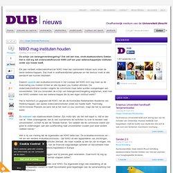 DUB: NWO mag instituten houden
