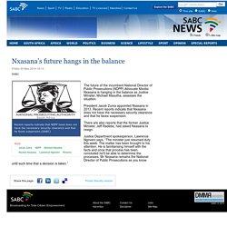 Nxasana's future hangs in the balance:Friday 30 May 2014