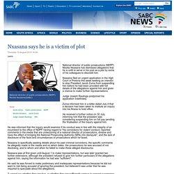 Nxasana says he is a victim of plot:Thursday 14 August 2014