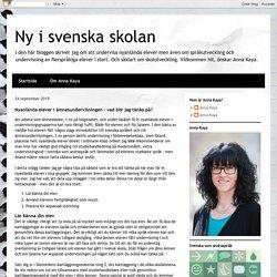 Ny i svenska skolan: Nyanlända elever i ämnesundervisningen - vad bör jag tänka på?