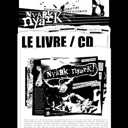 NYARk nyarK, le livre - NYARk nyarK - Punk et Rock alternatif Français 76/89