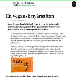 En vegansk nyårsafton - Syre - grönt nyhetsmagasin