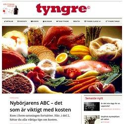 Nybörjarens ABC – det som är viktigt med kosten