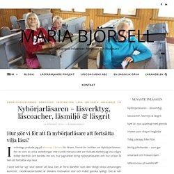 Nybörjarläsaren – läsverktyg, läscoacher, läsmiljö & läsgrit – Maria Björsell