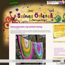 Szőnyegkészítés régi pólóból házilag - Színes Ötletek Blog
