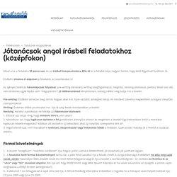 Kodolányi János Főiskola - Társalkodó Nyelvvizsga Jótanácsok angol írásbeli feladatokhoz (középfokon)