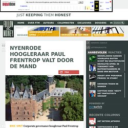 webarchive: Nyenrode hoogleraar Paul Frentrop valt door de mand