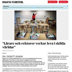 """Dagens Nyheter: """"Lärare och rektorer verkar leva i skilda världar"""""""