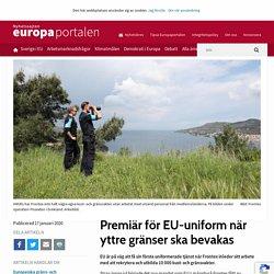 Premiär för EU-uniform när yttre gränser ska bevakas