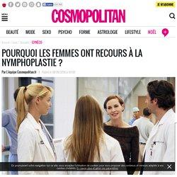Nymphoplastie : pourquoi les femmes y ont recours