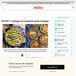 RECEPT: 3 nyttiga och underbart goda matpajer
