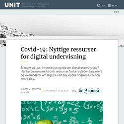 Covid-19: Nyttige ressurser for digital undervisning